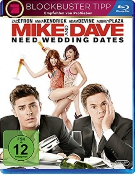 MIKE AND DAVE NEED WEDDING DATES (Zac Efron, Anna Kendrick) Blu-ray Disc